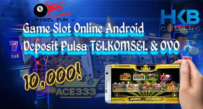 Judi Slot Terbaru HKB Gaming Deposit Murah Via Pulsa