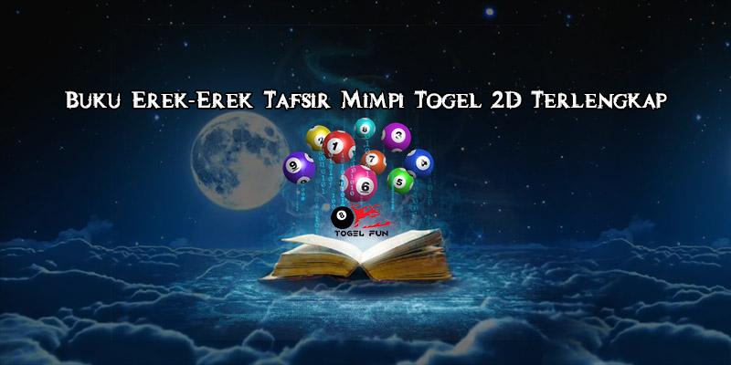 Buku Tafsir Mimpi Bergambar, Erek Erek Togel 2D Terlengkap